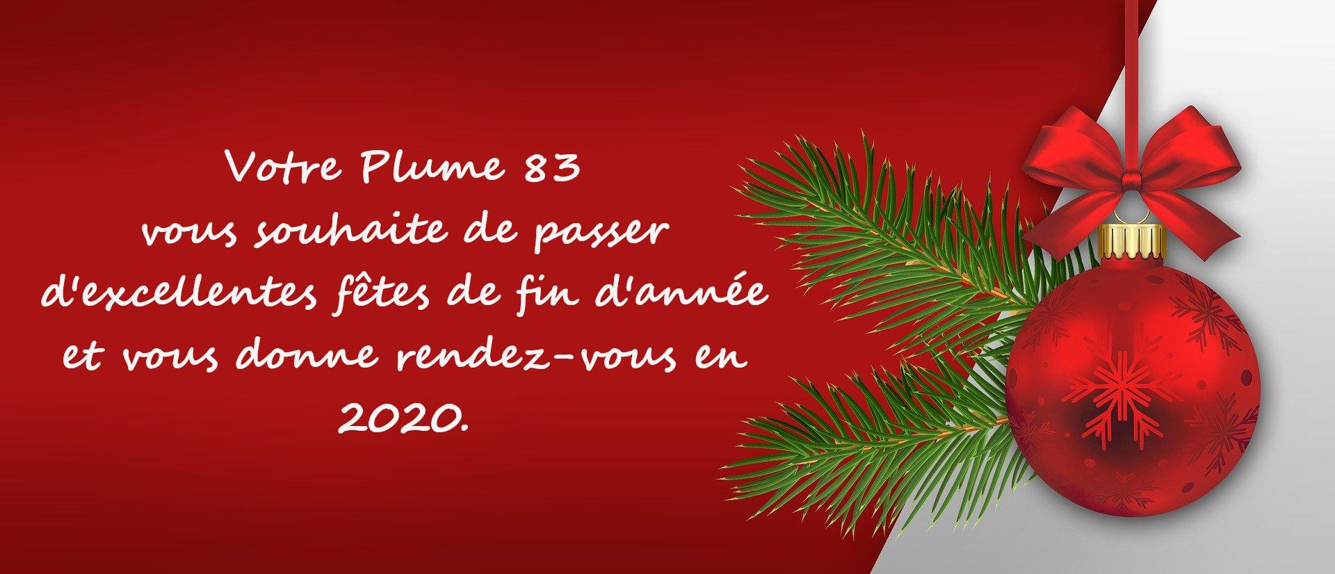 Votre Plume 83 vous souhaite de bonnes fêtes de fin d'année